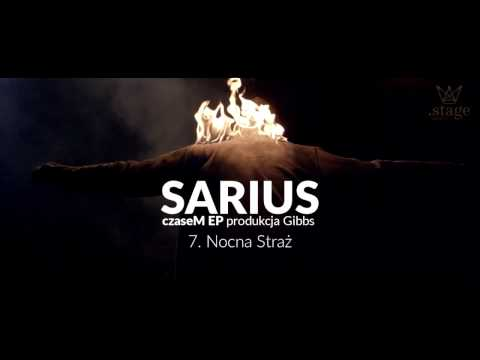 Sarius - Nocna Straż (prod. Gibbs)