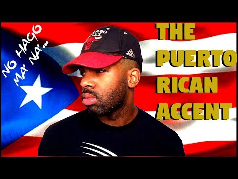 How To Speak Like A Puerto Rican (The Puerto Rican Accent)