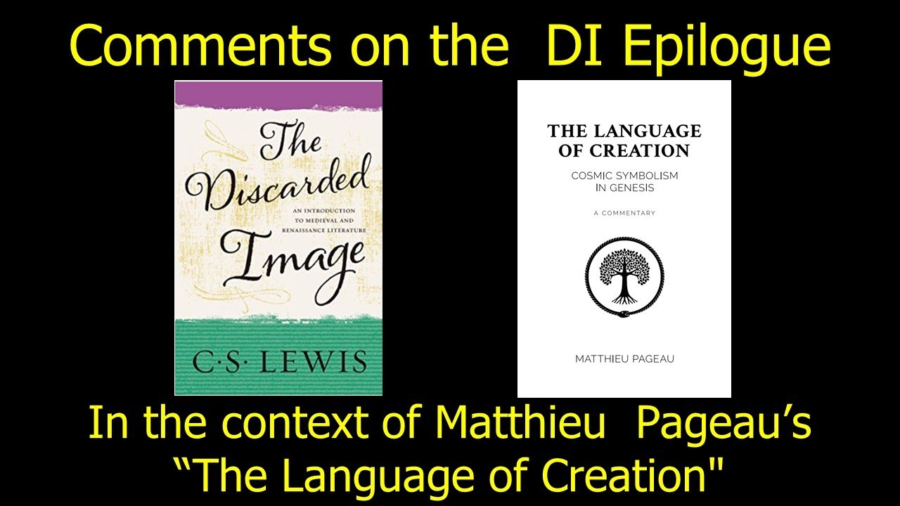 """Download CS Lewis """"The Discarded Image"""" in the Context of Matthieu Pageau """"The Language of Creation"""""""