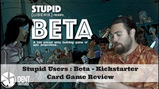 Stupid Users: BETA Review - A Kickstarter Card Game