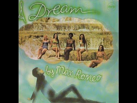 Max Romeo - Dream With Max Romeo (1969) [FULL ALBUM]