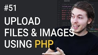 51: Upload Files and Images to Website in PHP | PHP Tutorial | Learn PHP Programming | Image Upload