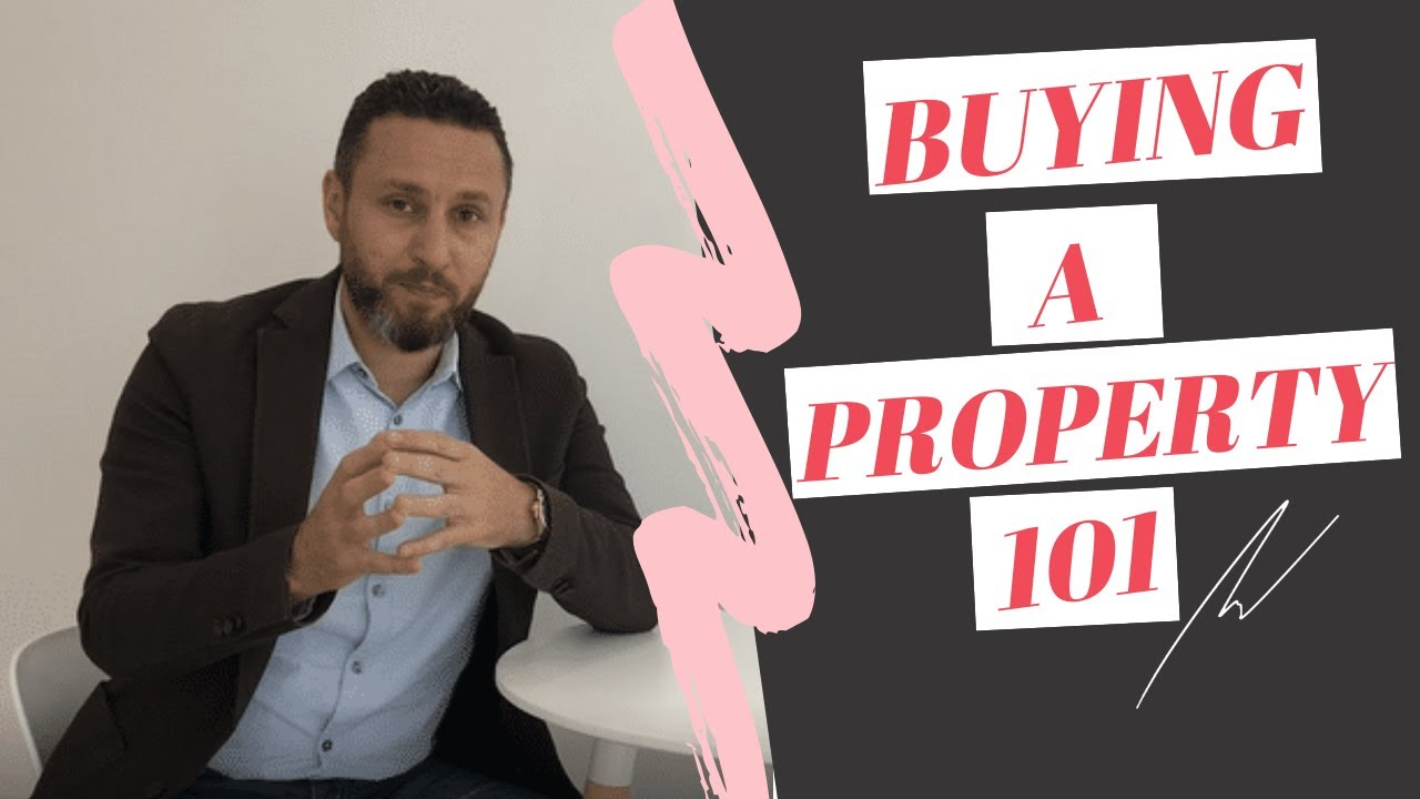 Buying a property 101