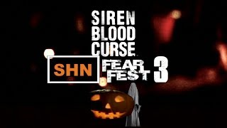 🎃 SHN FearFest 3 🎃 | Day 2 | Siren Blood Curse Horror Gaming Stream Festival No Commentary