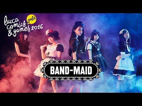 Lucca Comics & Games 2016 - Band Maid