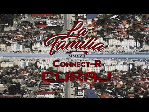 La Familia feat. Connect-R - Curaj (Official Video)