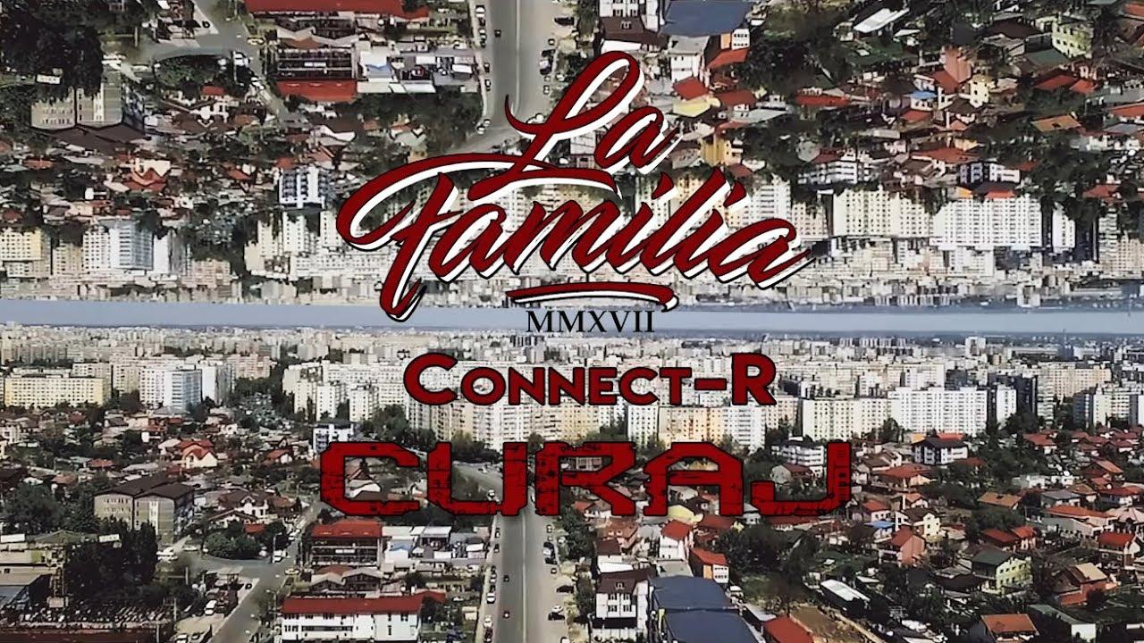 La Familia - Curaj (cu Connect-R) | Videoclip Oficial