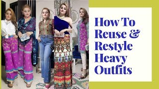 HOW TO RESTYLE HEAVY ETHNIC OUTFITS | INDIAN ETHNIC WEAR MIX MATCH & RESTYLING IDEAS