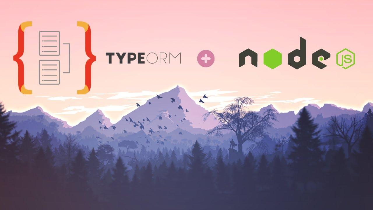 TypeORM Crash Course - TypeScript & Node ORM