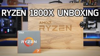 RYZEN UNBOXING! Check out the R7 1800X Reviewer