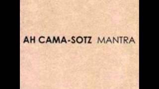 Ah Cama Sotz - Mantra XX