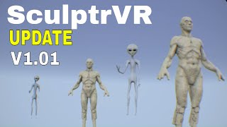 SculpturVR | PSVR | UPDATE v1.01 Patch Notes!!!!