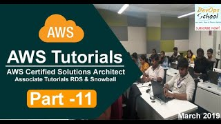 AWS Certified Solutions Architect Associate Tutorials   March 2019   RDS & Snowball   Part 11