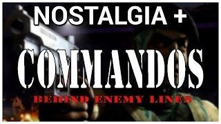 Nostalgia + Commandos: Behind Enemy Lines