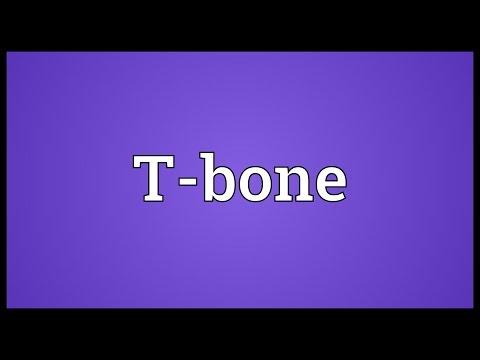 T-bone Meaning