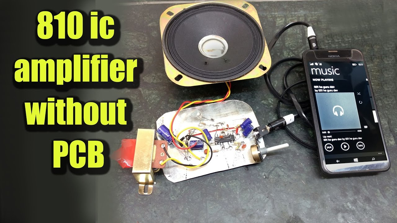 Diy Audio Amplifier With 810 Ic Without Pcb
