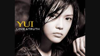 Artist: Yui Song: Love & Truth Wanna have the song? Tell me and i g...