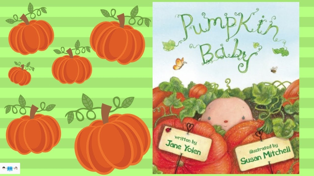 Pumpkin Baby Book Read Aloud For Children Fall Books