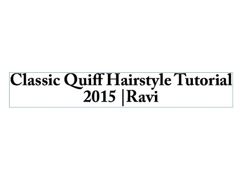 Classic Quiff Hairstyle Tutorial  YouTube