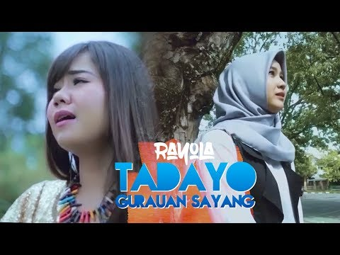 Rayola - Tadayo Gurauan Sayang (Official Music Video)