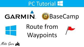 Garmin BaseCamp, كيفية إنشاء الطريق من نقاط الطريق