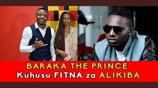 Video BARAKA THE PRINCE Afunguka kuhusu FITNA za ALIKIBA download MP3, 3GP, MP4, WEBM, AVI, FLV Juli 2018