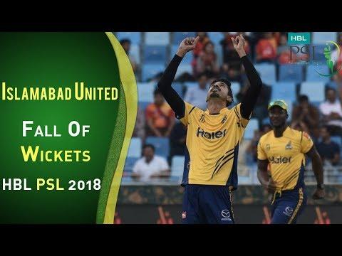 Islamabad United Fall Of Wickets  Peshawar Zalmi Vs Islamabad United  Match 4  HBL PSL 2018  PSL