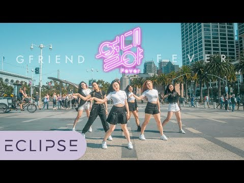 [KPOP IN PUBLIC] GFRIEND(여자친구) - FEVER (열대야) Full Dance Cover [ECLIPSE]