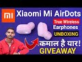 Xiaomi Airdots True Wireless Earphones Unboxing & Review by Indian Jugad Tech | GIVEAWAY Mi Airdots