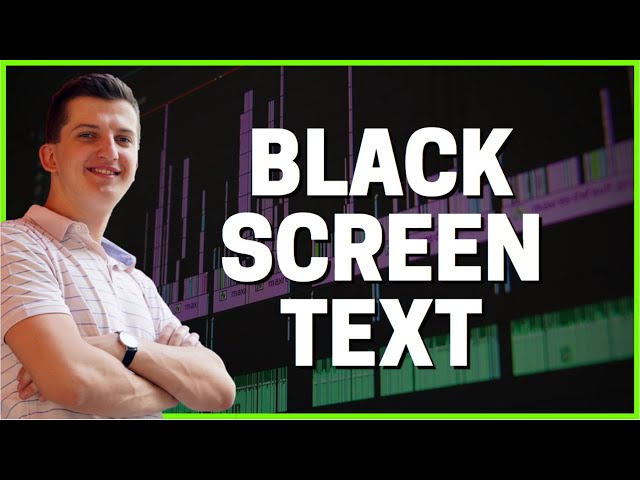 How To Make Black Screen with Text in Premiere Pro