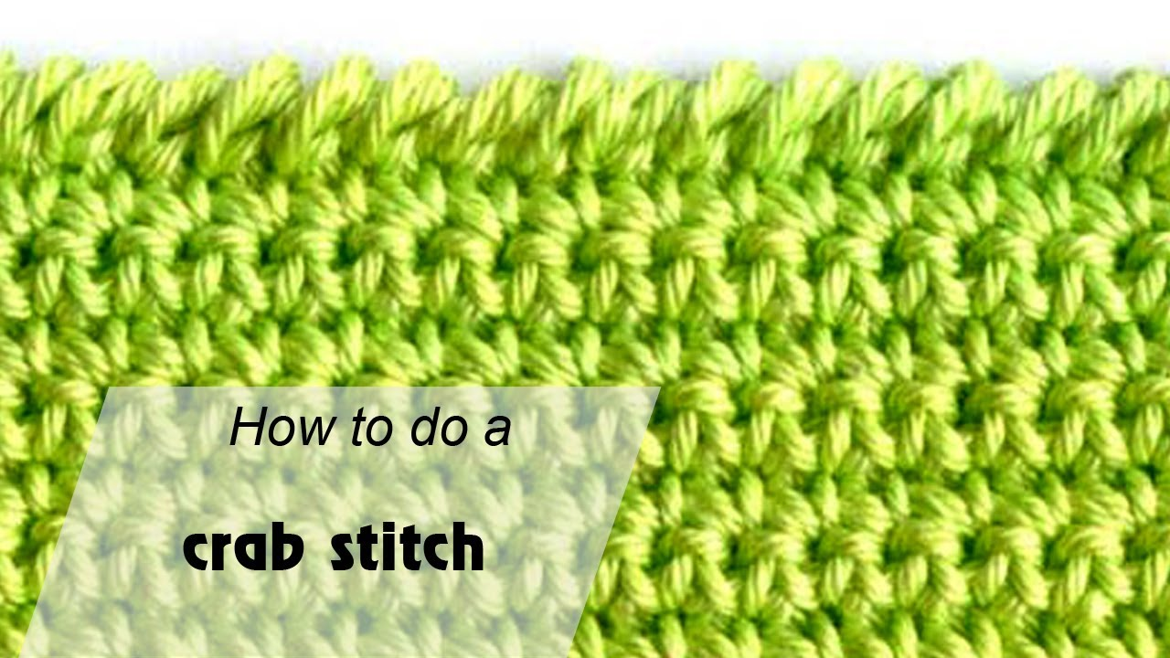 How To Do A Crab Stitch Crochet For Beginners Youtube