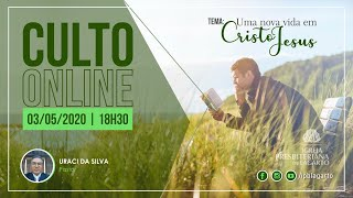 Culto online | 03/05/2020