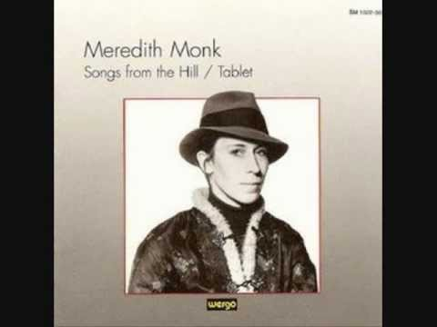Meredith Monk - Tablet