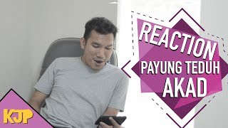 "Video PAYUNG TEDUH - AKAD "" REACTION "" download MP3, 3GP, MP4, WEBM, AVI, FLV Juni 2018"