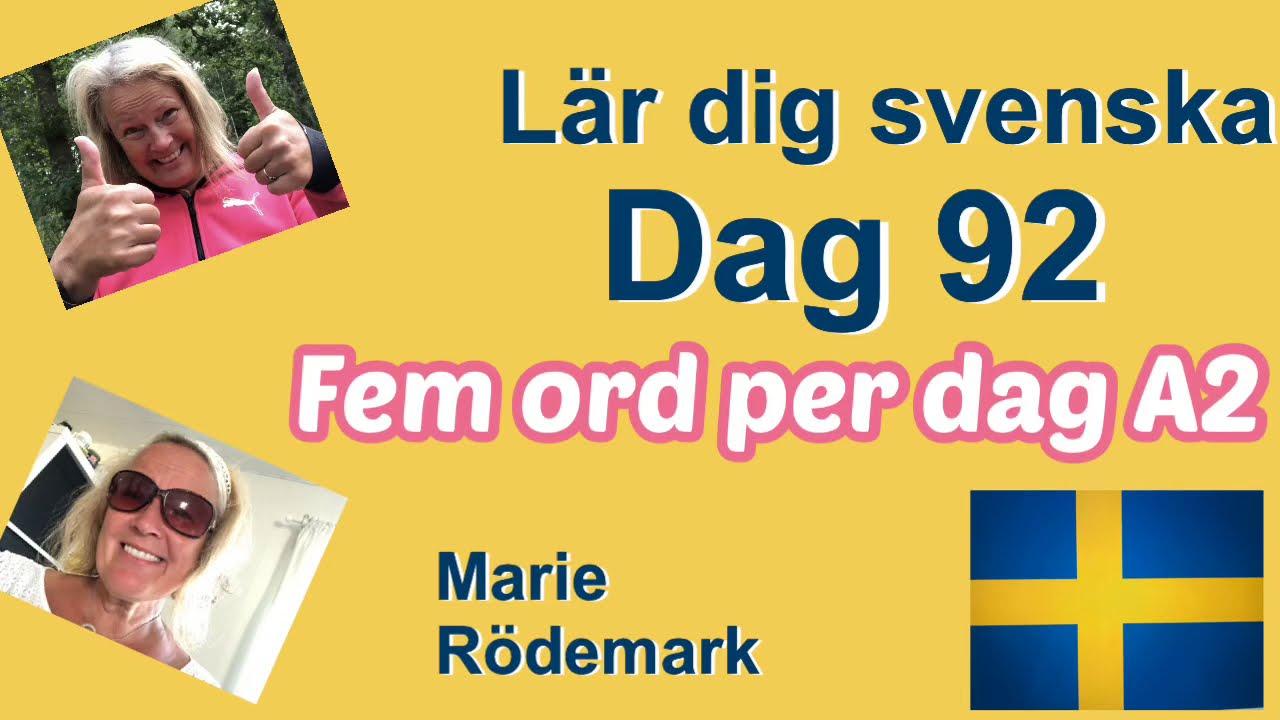 Lär dig svenska - Dag 92 - Fem ord om dagen - A2 CEFR - 71 undertexter - Learn Swedish