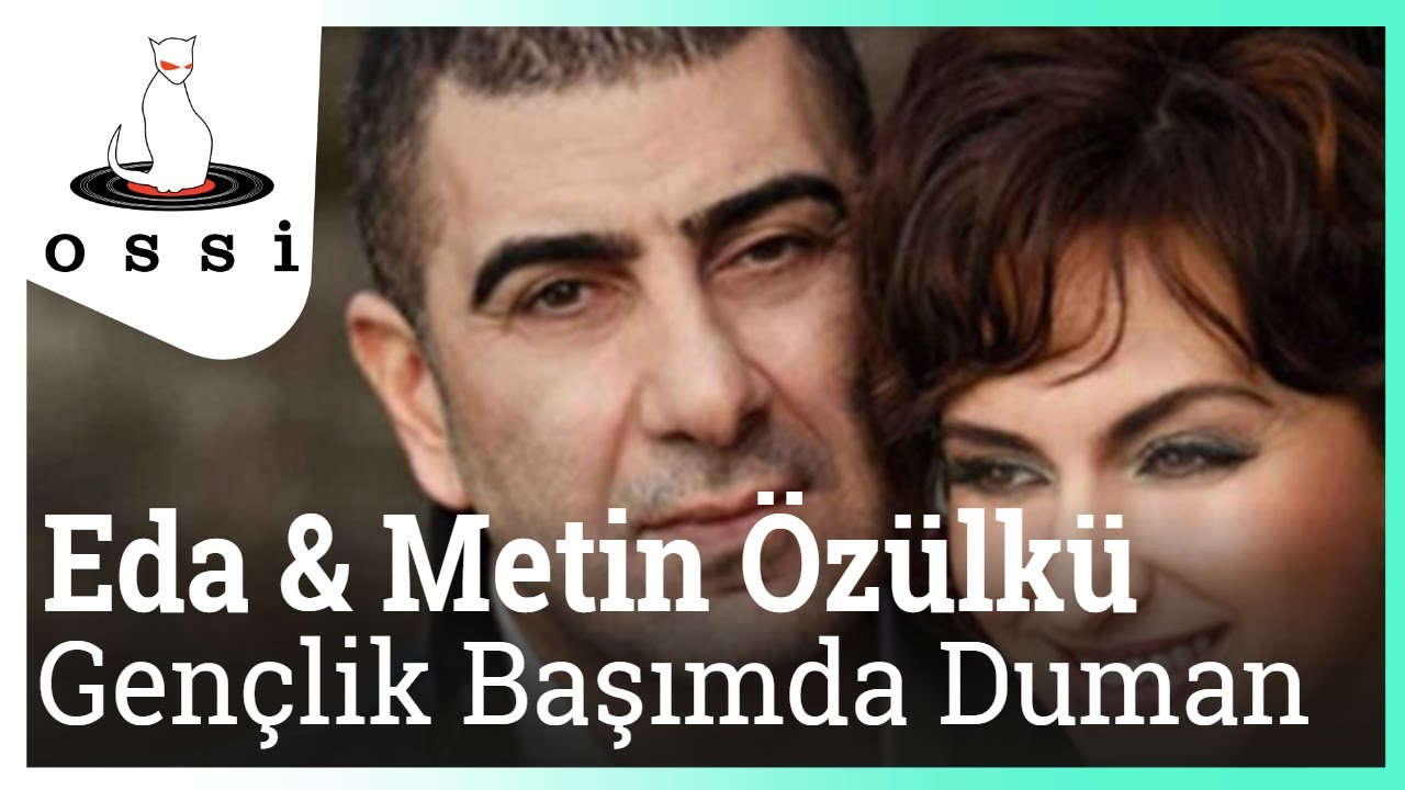 Eda & Metin Özülkü- Gençlik Başımda Duman (2015 yeni şarkı)