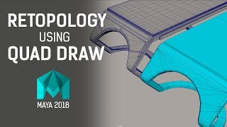 Retopology Using Quad Draw in Maya 2018 ~ 3D Tutorial