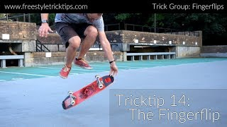 Freestyle Tricktip 14: The Fingerflip