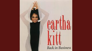 Watch Eartha Kitt Back In Business video