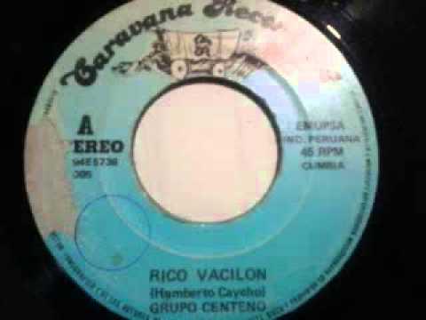 Rico vacilon - Grupo Centeno  ( Cumbia )