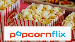 What is PopCornFlix???