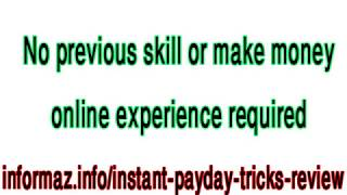 Instant Payday Tricks Review - How to make money online with affiliate marketing?