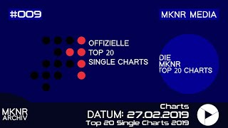 Top 20 Single Charts vom 27. Februar 2019 - 06. März 2019