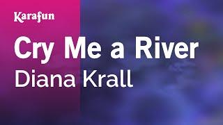 Karaoke Cry Me A River - Diana Krall *
