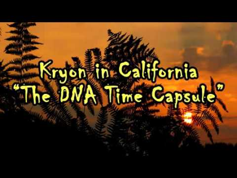 Kryon The DNA Time Capsule