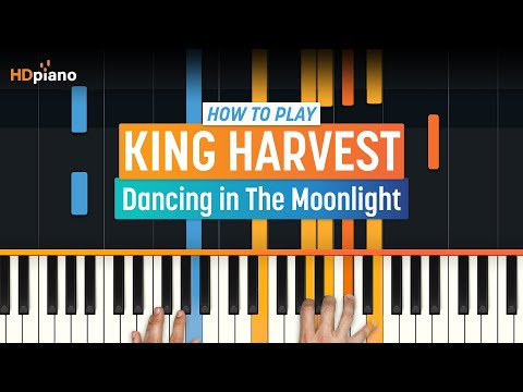 Dancing In The Moonlight  King Harvest  HDpiano Part 1