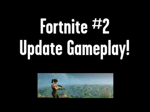 NEW Update, SAME Old Me! Fortnite # 2
