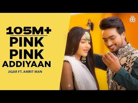 Pink Pink Addiyaan   Jigar Ft Amrit Maan | Narinder Batth | Desi Crew | Punjabi Songs