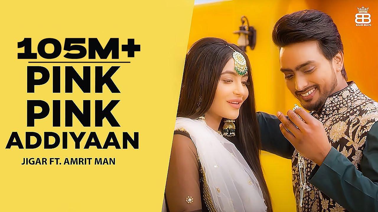 Pink Pink Addiyaan (Official Video) Jigar Ft Amrit Maan | Narinder Batth | Desi Crew | Punjabi Songs