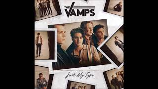 The Vamps - Just My Type - ( 1 hour )